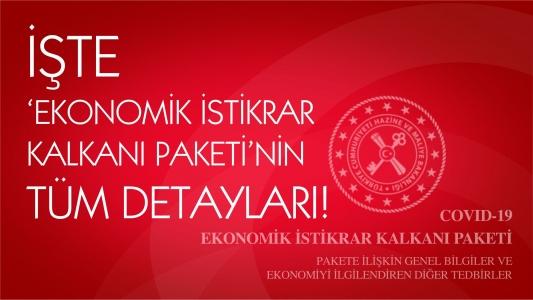 İşte 'Ekonomik İstikrar Kalkanı Paketi'nin tüm detayları!
